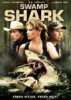 TV program: Nebezpečný žralok (Swamp Shark)