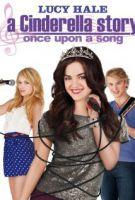 TV program: Moderní Popelka: Byla jednou jedna píseň (Cinderella Story: Once Upon a Song)
