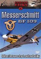 Epizody války 4 - Messerschmitt BF 109 (Messerschmitt BF 109)