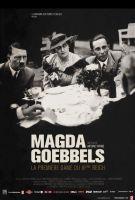 TV program: Magda Goebbelsová, první dáma třetí říše (Infrarouge: Magda Goebbels: La première dame du IIIe Reich)