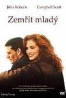 TV program: Zemřít mladý (Dying Young)