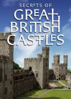TV program: Tajemství britských hradů (Secrets of Great British Castles)
