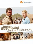 TV program: Jana a dobrodruh: Osamělé rozhodnutí (Jana und der Buschpilot - Einsame Entscheidung)