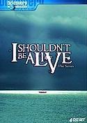 TV program: Přežít! (I Shouldn't Be Alive)