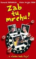 TV program: Zab tu mrchu! (How to Kill Your Neighbor's Dog)