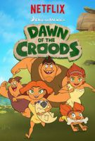 TV program: Úsvit Croodsových (Dawn of the Croods)