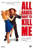 TV program: Všechny holky mě chtějí zabít (All Babes Want to Kill Me)