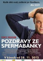 TV program: Pozdravy ze spermabanky (Delivery Man)