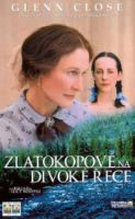 TV program: Zlatokopové na divoké řece (The Ballad of Lucy Whipple)