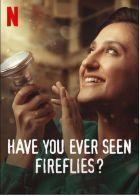 Už jste někdy viděli světlušky? (Sen Hiç Atesböcegi Gördün mü?)