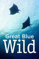 TV program: Modravé hlubiny (Great Blue Wild)