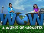 TV program: Světoběžky (WOW - A World of Wonders)