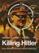 TV program: Zabít Hitlera (Killing Hitler)