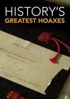 Největší podvody historie (History's Greatest Hoaxes)