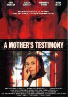 Matčino svědectví (A Mother's Testimony)