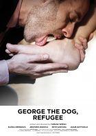 Jiří pes uprchlík (George the Dog, Refugee)