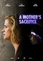 Zoufalá matka (A Mother's Sacrifice)