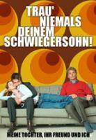 TV program: Nikdy nevěř svému zeti (Trau' niemals deinem Schwiegersohn!)