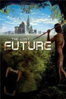 TV program: Ztracená budoucnost (The Lost Future)