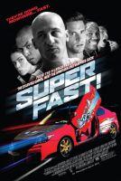 TV program: Ještě rychlejší a zběsilejší (Superfast!)