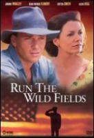 TV program: Neorané pole (Run the Wild Fields)
