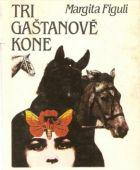 TV program: Tri gaštanové kone