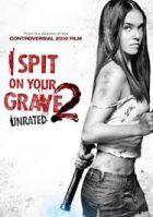 TV program: Plivu na váš hrob 2 (I Spit on Your Grave 2)