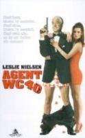 Agent WC 40 (Spy Hard)