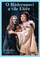 TV program: O Háderunovi a víle Elóře