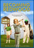 TV program: Jmenuji se Redwood (Becoming Redwood)