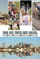 TV program: Na střechách měst (Sur les toits des villes, la vie d'en haut)