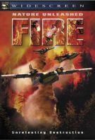 TV program: Ohnivá smršť (Nature Unleashed: Fire)