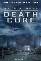 Labyrint: Vražedná léčba (Maze Runner: The Death Cure)