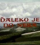 TV program: Daleko je do nebe (Ďaleko je do neba)