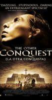 Druhé dobytí ráje (La otra conquista)