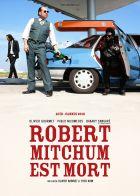 Konec Roberta Mitchuma (Robert Mitchum est mort)
