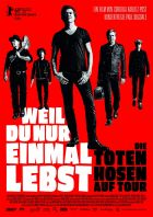 Protože žiješ jen jednou - Die Toten Hosen (Die Toten Hosen - Tour 2018)