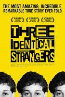 Tři blízcí neznámí (Three Identical Strangers)