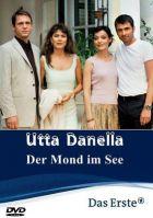 TV program: Utta Danella: Měsíc na jezeře (Der Mond im See)