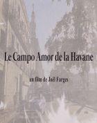 El Campo Amor v Havaně (Le Campo Amor de la Havane)