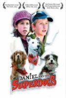 TV program: Daniel a superpsi (Daniel and the Superdogs)