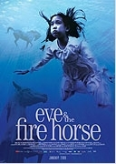 TV program: Eva a rok ohnivého koně (Eve and the Fire Horse)