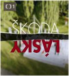 TV program: Škoda lásky