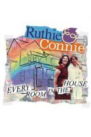 Ruthie a Connie (Ruthie & Connie: Every Room in the House)