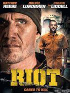 TV program: Zavřít a zabít (Riot)