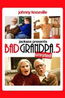 TV program: Jackass: Děda Mizera .5 (Jackass Presents: Bad Grandpa .5)