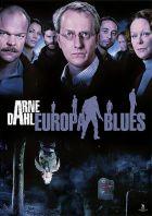 TV program: Arne Dahl - Evropské blues (Arne Dahl - Europa Blues)