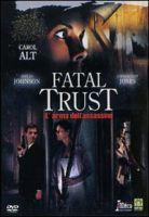 TV program: Naivní důvěra (Fatal Trust)