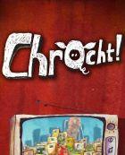 Chrocht!
