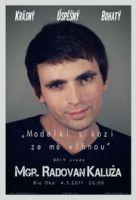 TV program: Mgr. Radovan Kaluža